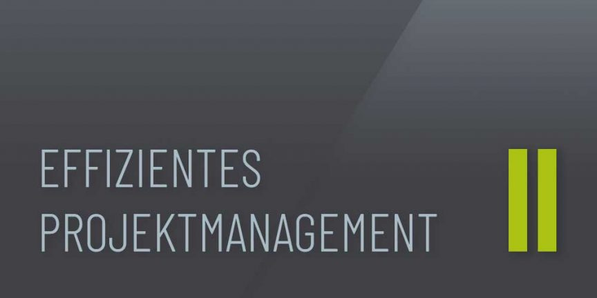 "Beitragsbild ""Effizientes Projektmanagement II"""