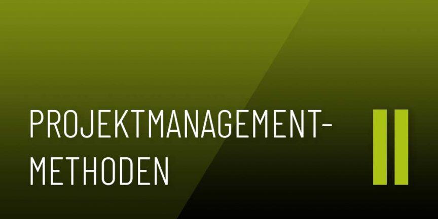 "Beitragsbild ""Projektmanagement-Methoden II"""